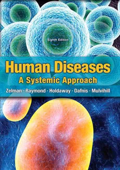 Human Diseases By Zelman, Mark, Ph.D./ Tompary, Elaine/ Raymond, Jill/ Holdaway, Paul/ Mulvihill, Mary Lou E., Ph.d.